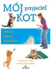 Mój przyjaciel kot - zabawa, tresura, - okładka książki