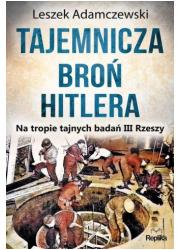 Tajemnicza broń Hitlera. Na tropie - okładka książki