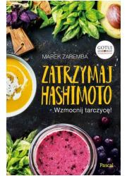 Zatrzymaj Hashimoto. Wzmocnij tarczycę! - okładka książki