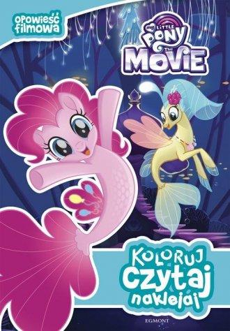 My Little Pony the Movie. Koloruj - okładka książki