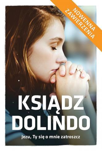 Ks. Dolindo: Jezu, Ty się o mnie - okładka książki