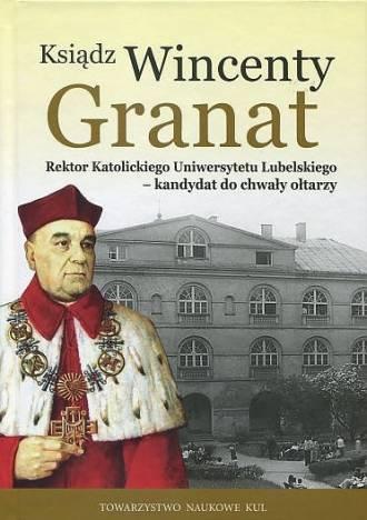 Ksiądz Wincenty Granat. Seria: - okładka książki