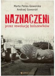 Naznaczeni przez rewolucję bolszewików - okładka książki