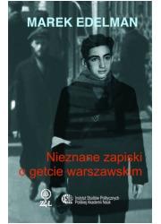 Nieznane zapiski o getcie warszawskim - okładka książki
