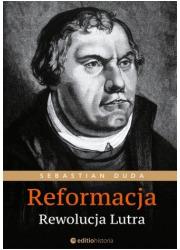 Reformacja. Rewolucja Lutra - okładka książki