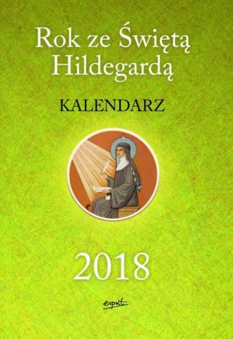 Rok ze świętą Hildegardą. Kalendarz - okładka książki