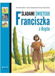 Śladami Świętego Franciszka z Asyżu - okładka książki