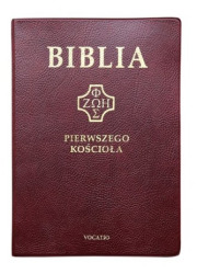 Biblia Pierwszego Kościoła - okładka książki