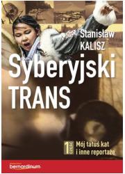 Syberyjski trans cz. 1. Mój tatuś - okładka książki