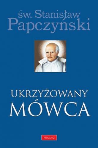 Ukrzyżowany Mówca - okładka książki