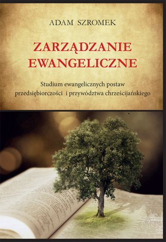 Zarządzanie ewangeliczne. Studium - okładka książki