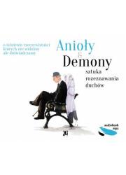 Anioły i Demony. Sztuka rozeznawania - pudełko audiobooku