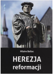 Herezja reformacji - okładka książki