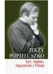 Jerzy Popiełuszko. Syn, kapłan, - okładka książki