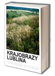 Krajobrazy Lublina. Roślinność - okładka książki