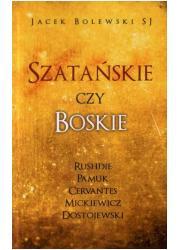 Szatańskie czy boskie - okładka książki