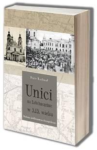 Unici na Lubelszczyźnie w XIX wieku. - okładka książki
