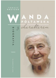 Wanda Półtawska. Biografia z charakterem - okładka książki