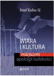 Wiara i kultura miejscem apologii - okładka książki