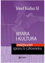 Wiara i kultura miejscem sporu - okładka książki