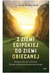 Z ziemi egipskiej do ziemi obiecanej. - okładka książki