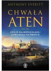 Chwała Aten. Dzieje najwspanialszej - okładka książki