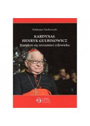 Kardynał Henryk Gulbinowicz. Starałem - okładka książki