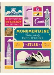Monumentalne cuda i rekordy architektury - okładka książki