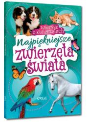 Najpiękniejsze zwierzęta świata. - okładka książki