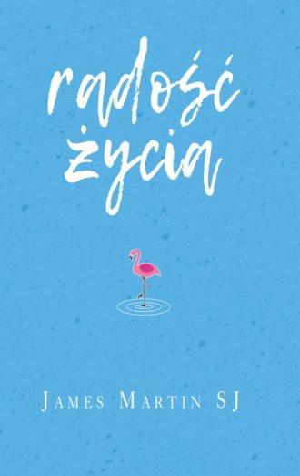 Radość życia. Śmiech i humor cieszą - okładka książki