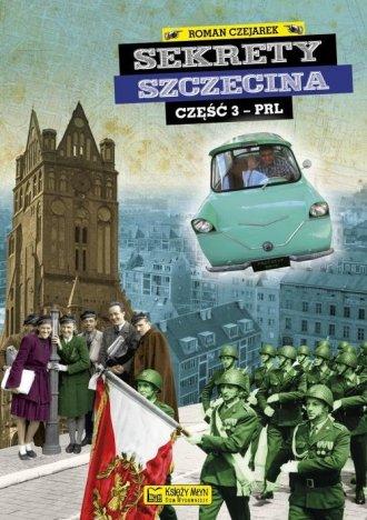 Sekrety Szczecina cz. 3 - okładka książki