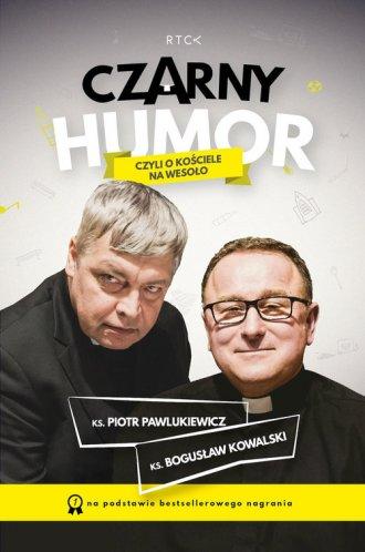 Czarny Humor czyli o kościele na - okładka książki