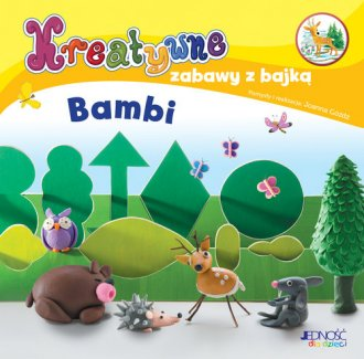 Kreatywne zabawy z bajką. Bambi - okładka książki