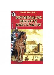 Kryminalne sekrety Krzyżaków - okładka książki