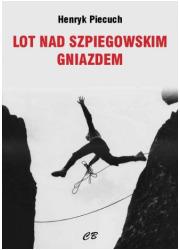 Lot nad szpiegowskim gniazdem - okładka książki