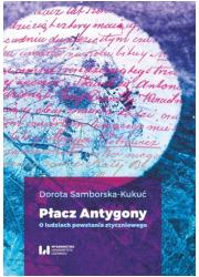 Płacz Antygony. O ludziach powstania - okładka książki