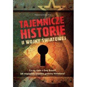 Tajemnicze historie II wojny światowej - okładka książki