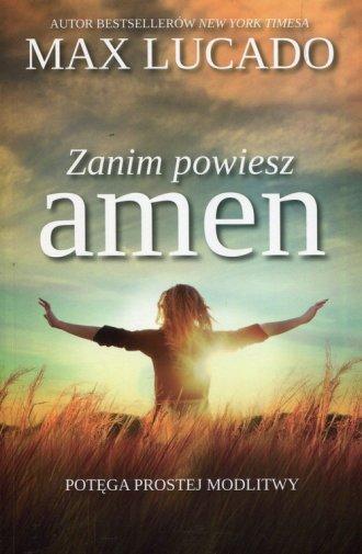 Zanim powiesz amen. Potęga prostej - okładka książki