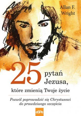 25 pytań Jezusa, które zmienią - okładka książki