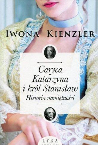 Caryca Katarzyna i król Stanisław. - okładka książki
