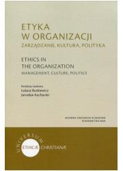 Etyka w organizacji. Zarządzanie, - okładka książki