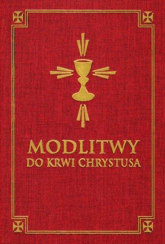 Modlitwy do Krwi Chrystusa - okładka książki