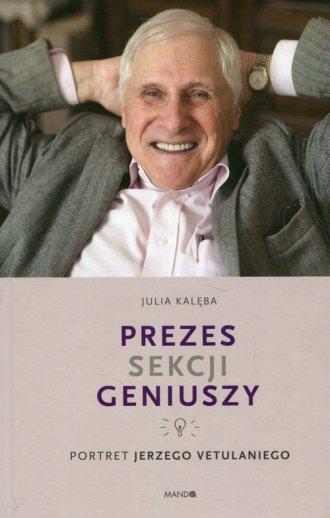 Prezes Sekcji Geniuszy. Portret - okładka książki