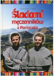Śladami męczenników z Pariacoto. - okładka książki