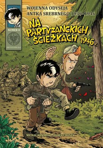 Wojenna Odyseja Antka Srebrnego - okładka książki