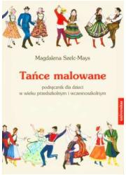 Tańce malowane. Podręcznik dla - okładka książki