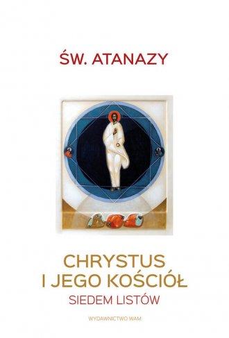 Chrystus i Jego Kościół. Siedem - okładka książki