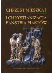 Chrzest Mieszka I i chrystianizacja - okładka książki