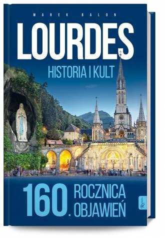 Lourdes, historia i kult. 160. - okładka książki