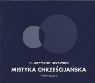 Mistyka chrześcijańska. Wprowadzenie - pudełko audiobooku